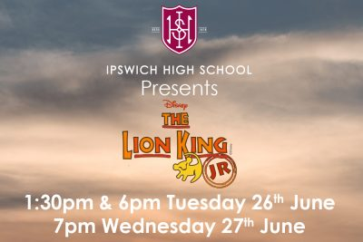 A poster for Ipswich High School's Prep School production of The Lion King